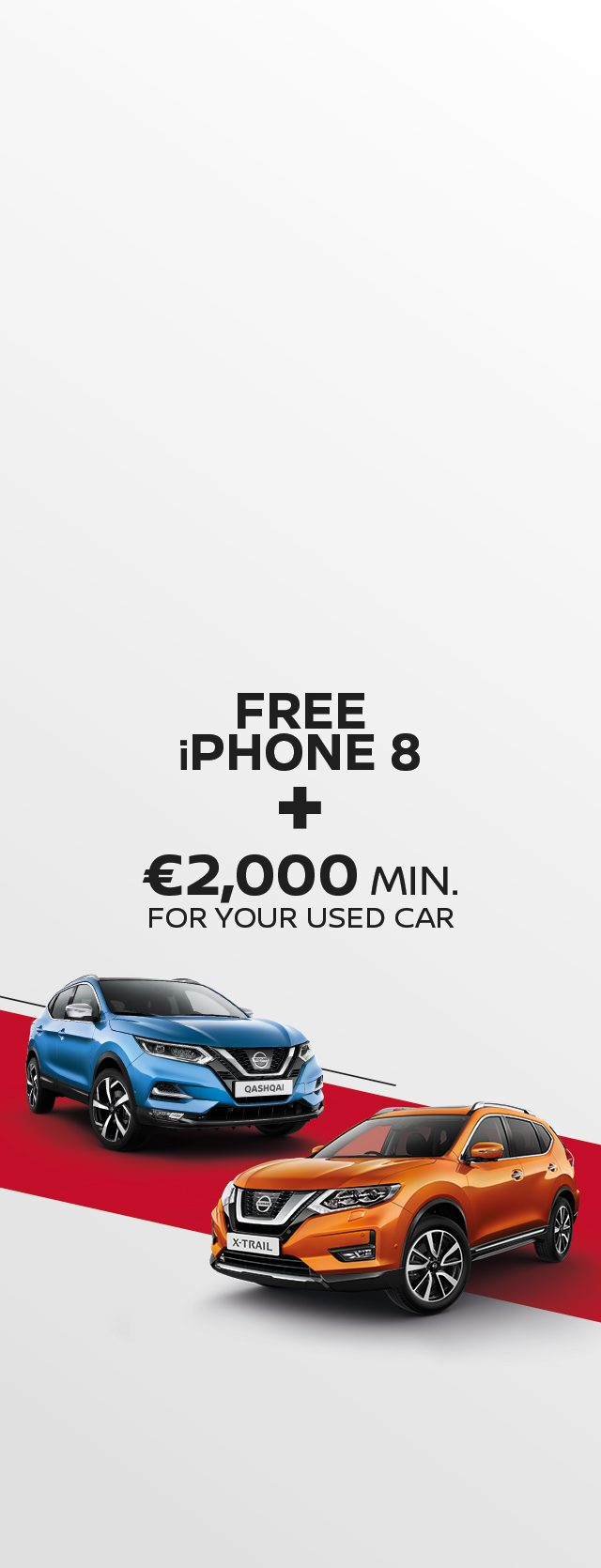 Nissan Qashqai and X-Trail August offer - free iPhone 8
