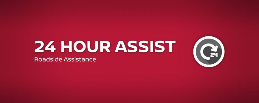 NISSAN 24 HOUR ROADSIDE ASSIST   THERE WHEN YOU NEED US MOST